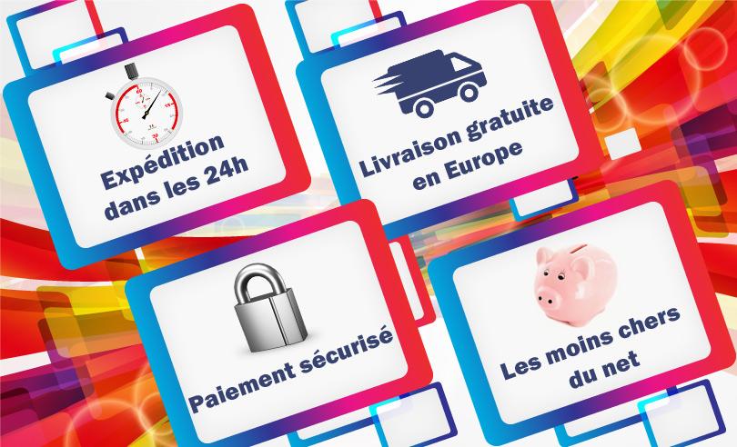 Expédition dans les 24h livraison gratuite en Europe paiement sécurisé  Les moins cher du net